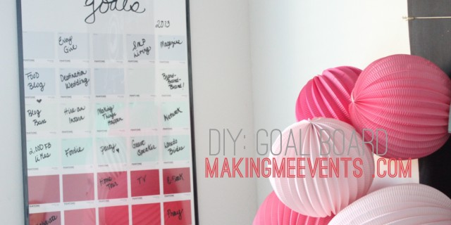DIY: Goals Board